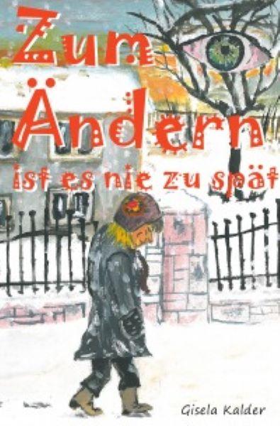 """Cover von """"Zum Ändern ist es nie zu spät"""""""